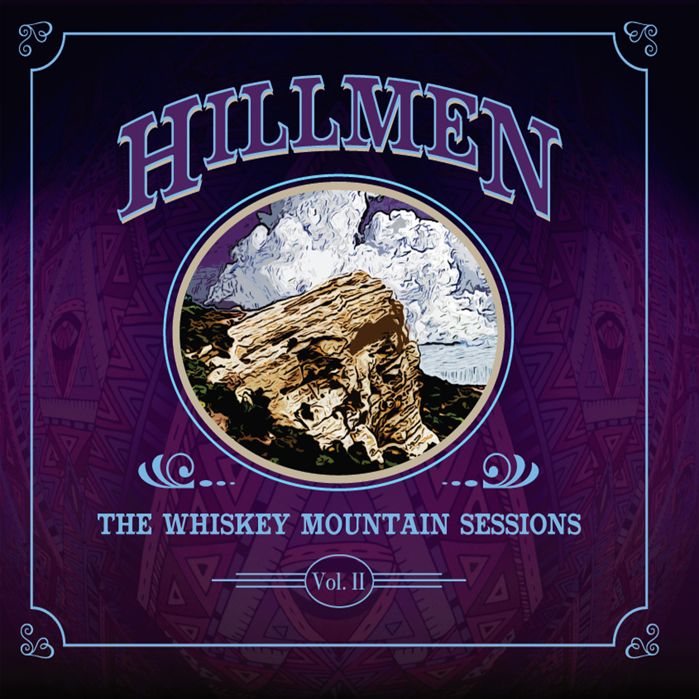 Hillmen: The Whiskey Mountain Sessions II