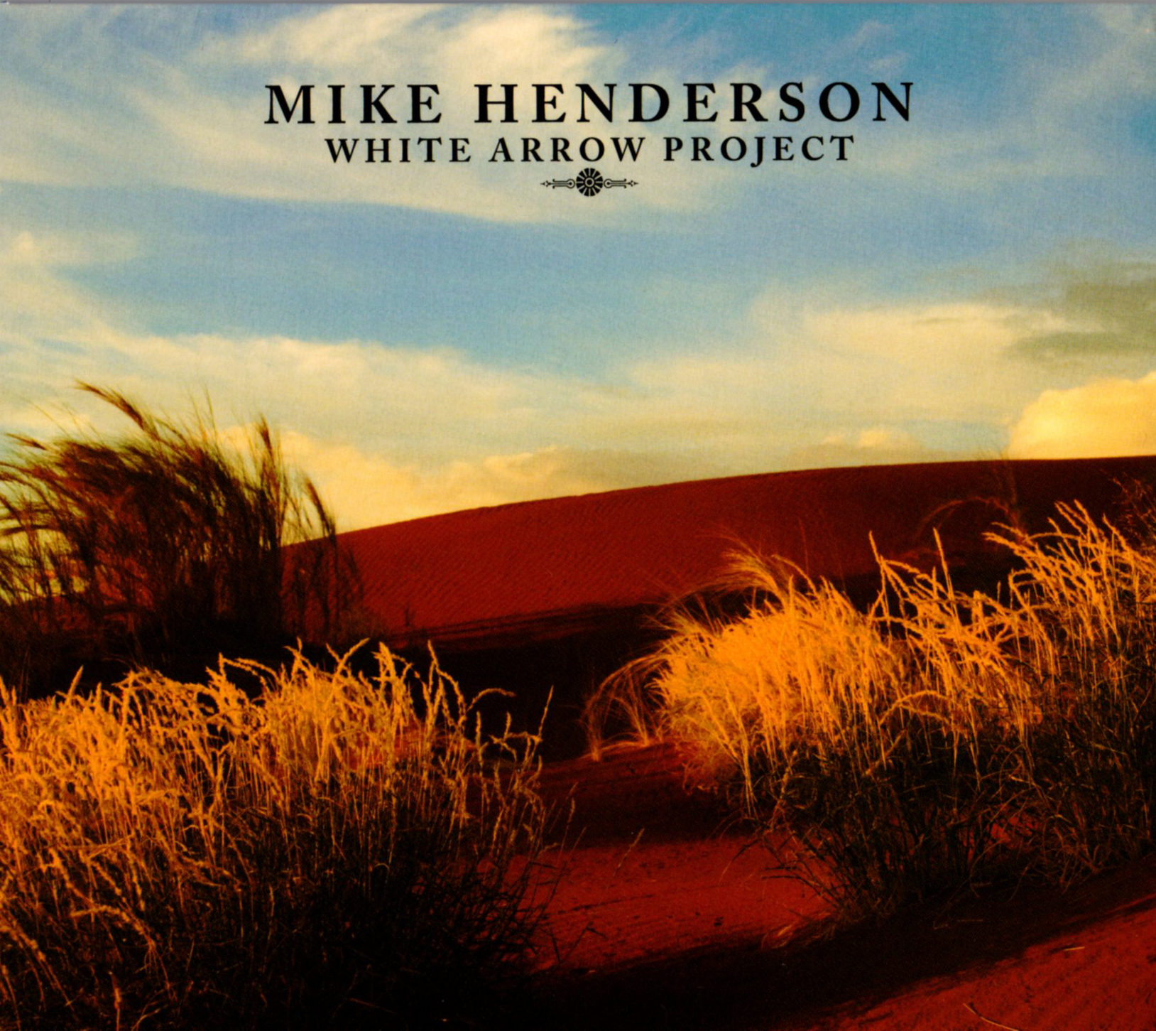 Mike Henderson: The White Arrow Project